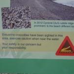 Krokodile am Strand - gut das wir das Schild erst am Ende gesehen haben :-)